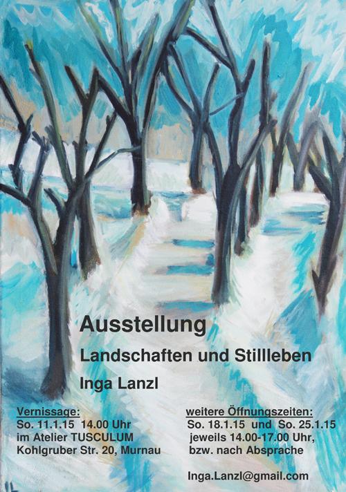 Plakat zu Inga Lanzl: 'Landschaften und Stillleben'