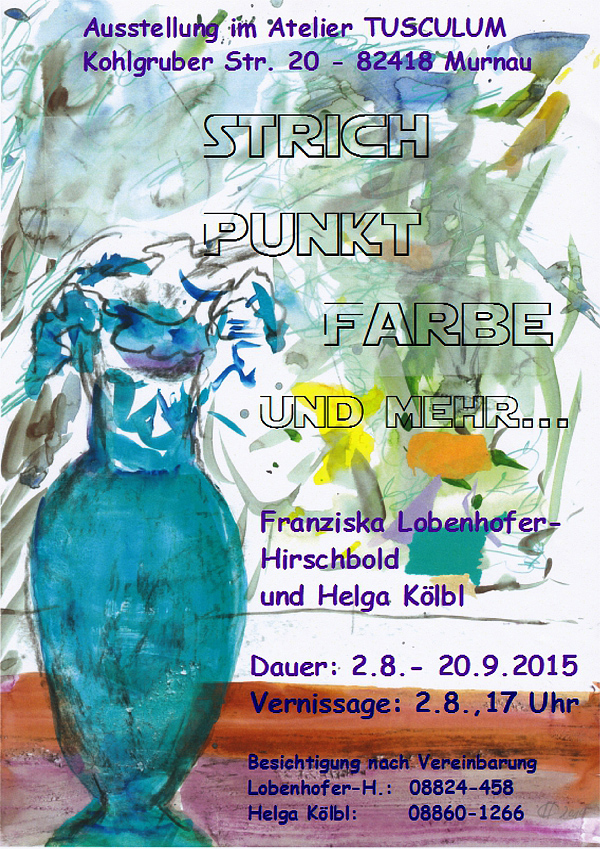 Plakat zur Ausstellung von Franziska Lobenhofer-Hirschbold und Helga Kölbl